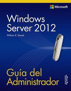 WINDOWS SERVER 2012. GUÍA DEL ADMINISTRADOR.ANAYA-RUST