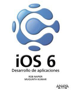 IOS 6. DESARROLLO DE APLICACIONES