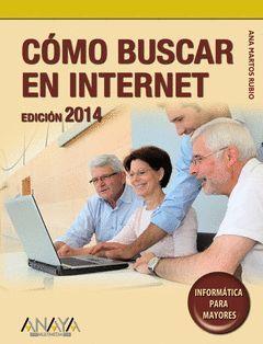 CÓMO BUSCAR EN INTERNET. EDICIÓN 2014