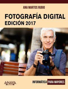 FOTOGRAFÍA DIGITAL. EDICIÓN 2017