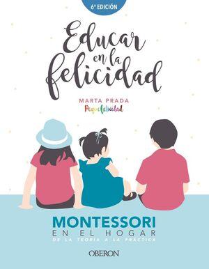 EDUCAR EN LA FELICIDAD.ANAYA
