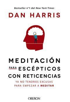 MEDITACION PARA ESCEPTICOS CON RETICENCIAS