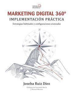 MARKETING DIGITAL 360º. IMPLEMENTACIÓN PRÁCTICA