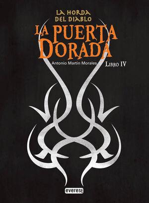 LA PUERTA DORADA. LA HORDA DEL DIABLO. LIBRO IV