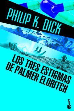 TRES ESTIGMAS DE PALMER ELDRITCH,LOS. BOOKET