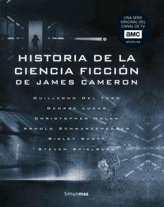 HISTORIA DE LA CIENCIA FICCION, DE JAMES CAMERON