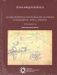 LA NECRÓPOLIS VETTONA DE LA OSERA (ÁVILA, ESPAÑA)