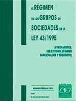 REGIMEN DE LOS GRUPOS DE SOCIEDADES EN LA LEY 43 1995