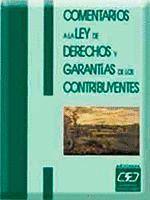 COMENTARIOS A LA LEY DE DERECHOS Y GARANTIAS DE LOS CONTRIBUYENTES