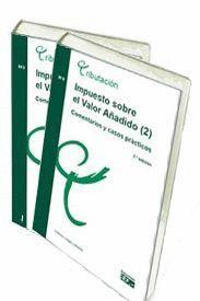 IMPUESTO SOBRE EL VALOR AÑADIDO (1). COMENTARIOS Y CASOS PRÁCTICOS 2010