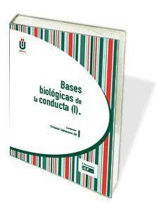 BASES BIOLÓGICAS DE LA CONDUCTA (I)
