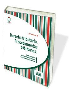 DERECHO TRIBUTARIO. PROCEDIMIENTOS DE DESARROLLO (2). COMENTARIOS Y CASOS PRÁCTI