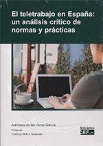 EL TELETRABAJO EN ESPAÑA: UN ANÁLISIS CRÍTICO DE NORMAS Y PRÁCTICAS