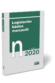 LEGISLACION BASICA MERCANTIL. NORMATIVA 2020