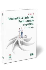 FUNDAMENTOS DE DERECHO CIVIL. FUENTES Y DERECHO DE LA PERSONA 2020