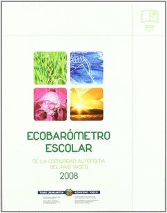 ECOBAROMETRO ESCOLAR 2008 DE LA COMUNIDAD AUTONOMA DEL PAIS VASCO