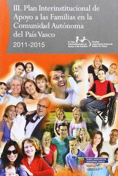 EUSKAL AUTONOMIA ERKIDEGOAN FAMILIEI LAGUNTZEKO ERAKUNDE ARTEKO III PLANA, 2011-