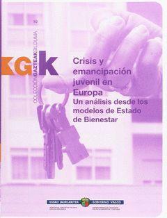 KRISIALDIA ETA GAZTEEN EMANTZIPAZIOA EUROPAN: AZTERKETA BAT ONGIZATE-ESTATUAREN