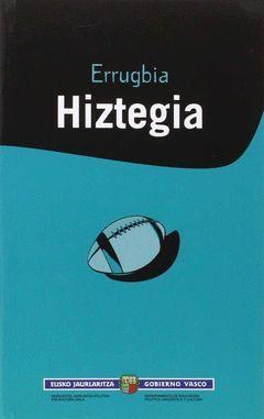 ERRUGBIA HIZTEGIA