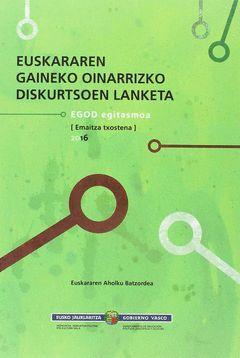 ANÁLISIS DE LOS DISCURSOS BÁSICOS SOBRE EL EUSKERA / EUSKARAREN GAINEKO OINARRIZ