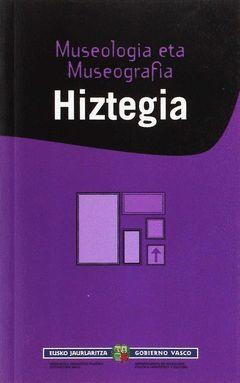 MUSEOLOGIA ETA MUSEOGRAFIA. HIZTEGIA.