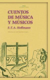 CUENTOS DE MUSICA Y MUSICOS.AKAL LITERAT