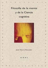 FILOSOFIA DE LA MENTE Y DE LA CIENCIA COGNITIVA.AKAL-RUST