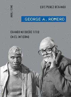 GEORGE A ROMERO. AKAL-CINE