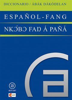 DICCIONARIO ESPAÑOL-FANG / FANG-ESPAÑOL