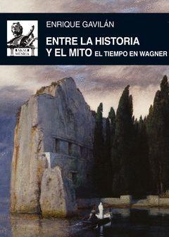 ENTRE LA HISTORIA Y EL MITO. AKAL-MUSICA