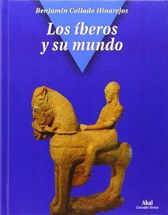 IBEROS Y SU MUNDO,LOS.AKAL-DURA