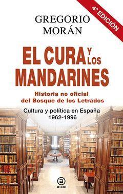 CURA Y LOS MANDARINES, EL.AKAL