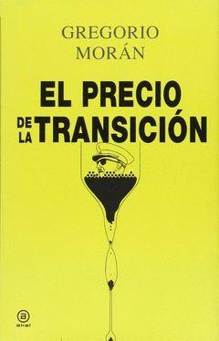 EL PRECIO DE LA TRANSICION