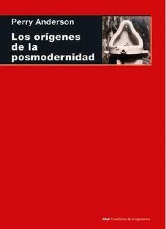 LOS ORIGENES DE LA POSMODERNIDAD
