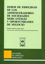 DEBER FIDELIDAD ADMINISTRADORES SOC MERCANTILES