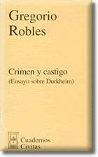 CRIMEN CASTIGO (ENSAYO SOBRE DURKHEIM)