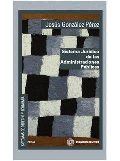 SISTEMA JURIDICO DE LAS ADMINISTRACIONES PUBLICAS