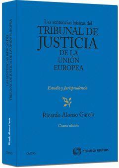 LAS SENTENCIAS DEL TRIBUNAL DE JUSTICIA DE LA UNION EUROPEA