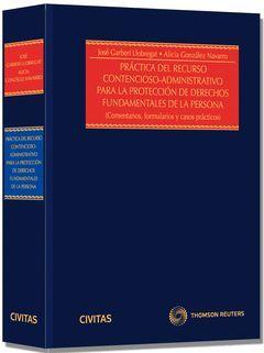 PRACTICA DEL RECURSO CONTENCIOSO ADMINISTRATIVO PARA LA PROTECCION DE LOS DERECH