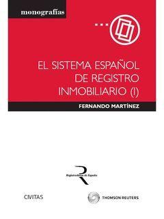 SISTEMA ESPAÑOL DE REGISTRO INMOBILIARIO (I), EL