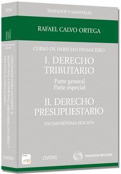CURSO DE DERECHO FINANCIERO I.DERECHO TRIBUTARIO. PARTE GENERAL Y PARTE ESPECIAL