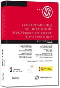 CUESTIONES ACTUALES DEL PROCEDIMIENTO SANCIONADOR EN DERECHO DE LA COMPETENCIA (