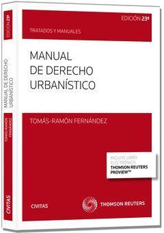 MANUAL DE DERECHO URBANÍSTICO (23 ED.)