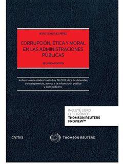 CORRUPCION, ETICA Y MORAL DE LAS ADMINISTRACIONES PUBLICAS