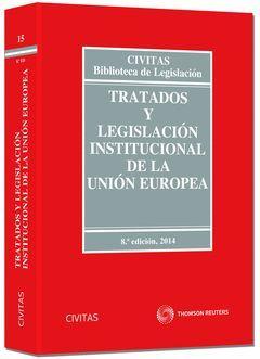 TRATADOS Y LEGISLACIÓN INSTITUCIONAL DE LA UNIÓN EUROPEA 2014