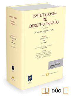 INSTITUCIONES DE DERECHO PRIVADO. TOMO I PERSONAS.