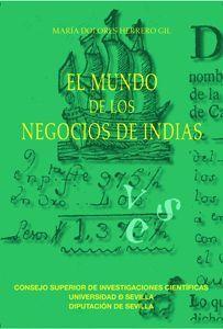 EL MUNDO DE LOS NEGOCIOS DE INDIAS