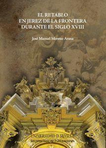 RETABLO DE JEREZ FRONTERA DURANTE S.XVIII