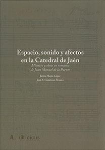 ESPACIO, SONIDO Y AFECTOS EN LA CATEDRAL DE JAÉN