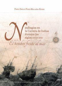 NAUFRAGIOS CARRERA DE INDIAS DURANTE LOS S. XVI Y